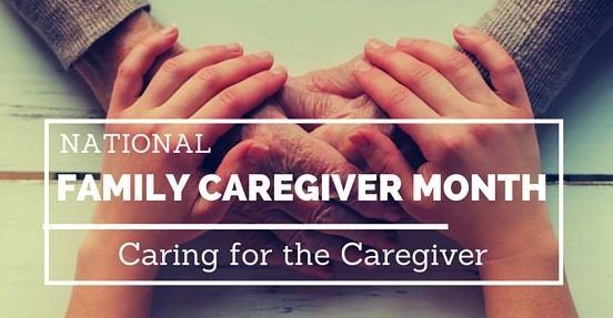 Thankful for Caregivers: National Family Caregivers Month